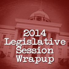 2014 Legislative Session Wrapup