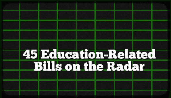45 Bills on the Radar