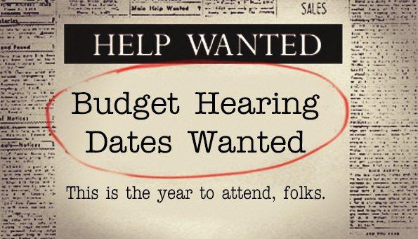 Budget Hearing Dates Wanted