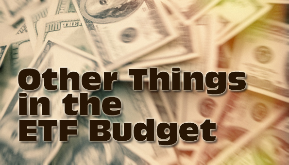 Other Things in the ETF Budget
