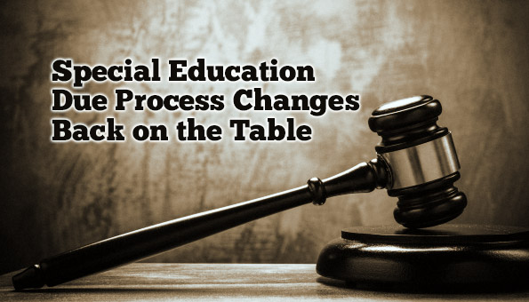 Special Education Due Process Changes